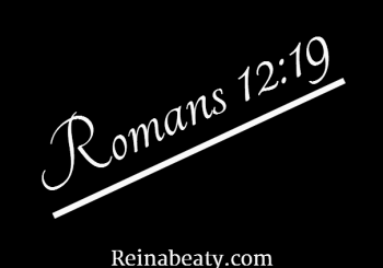 Romans 12:19.God is just