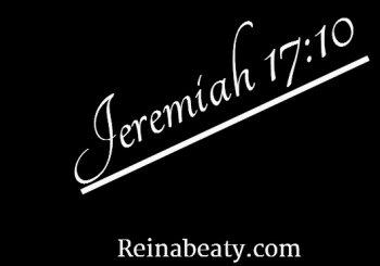 Jeremiah  17:10 Heart Check.