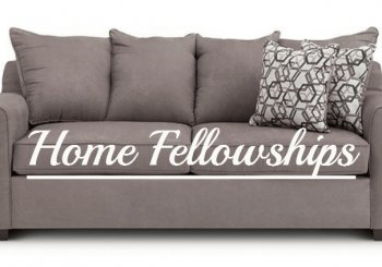 Home Fellowships.