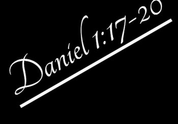 Daniel 1:17-20 Stand Out.