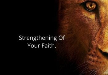 Strengthening Of Your Faith